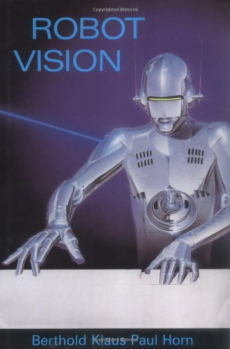 9780262081597: Robot Vision (MIT Electrical Engineering and Computer Science)