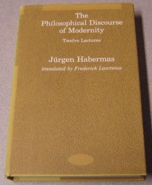 9780262081634: The Philosophical Discourse of Modernity: Twelve Lectures (Studies in Contemporary German Social Thought)