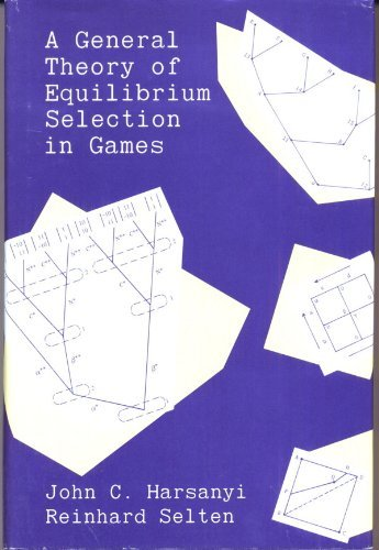9780262081733: A General Theory of Equilibrium Selection in Games