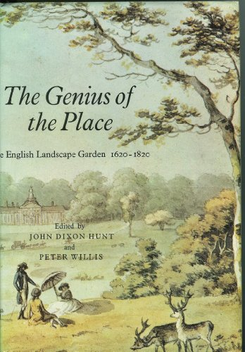 9780262081764: The Genius of the Place: English Landscape Garden, 1620-1820