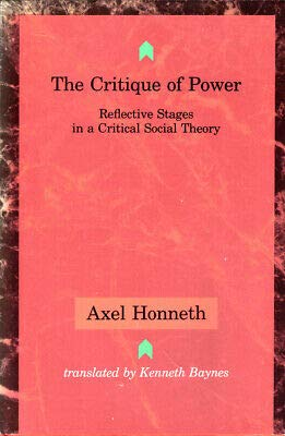 9780262082020: The Critique of Power: Reflective Stages in a Critical Social Theory (Studies in Contemporary German Social Thought)