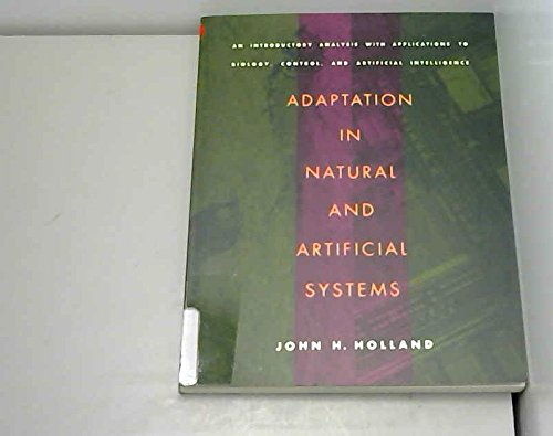 9780262082136: Adaptation in Natural and Artificial Systems: An Introductory Analysis With Applications to Biology, Control, and Artificial Intelligence