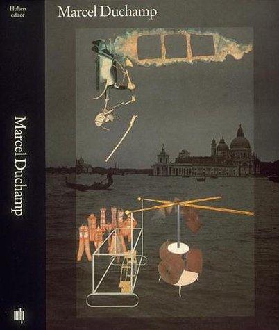 Marcel Duchamp: Work and Life (with Ephemerides: Hulten, Pontus--Editor; Text