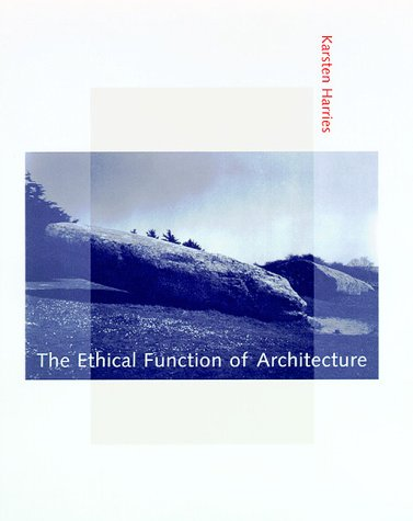 9780262082525: The Ethical Function of Architecture
