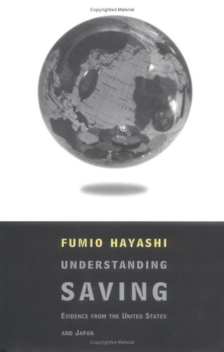 9780262082556: Understanding Savings: Evidence from the United States and Japan