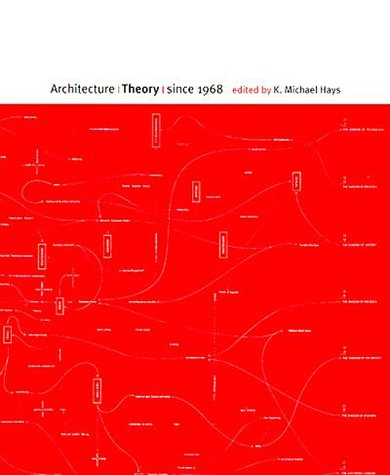 9780262082617: Architecture Theory since 1968