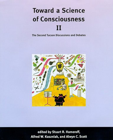 9780262082624: Toward a Science of Consciousness II: The Second Tucson Discussions and Debates (Complex Adaptive Systems)