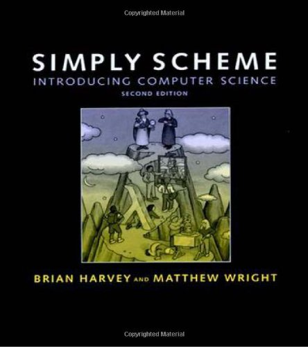 9780262082815: Simply Scheme: A Methods Handbook: Introducing Computer Science