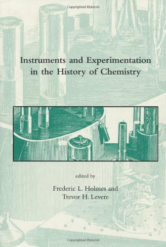 Instruments and Experimentation in the History of: Frederic Lawrence Holmes
