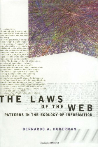 9780262083034: The Laws of the Web: Patterns in the Ecology of Information
