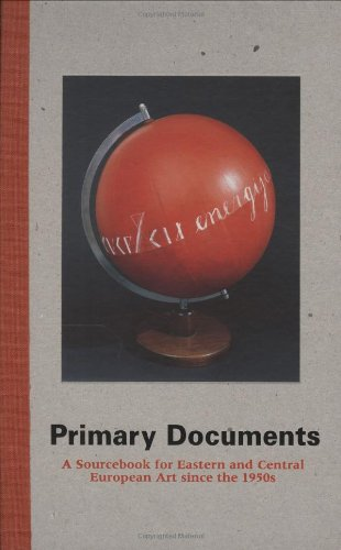 Primary Documents: A Sourcebook for Eastern and: Laura J Hoptman,