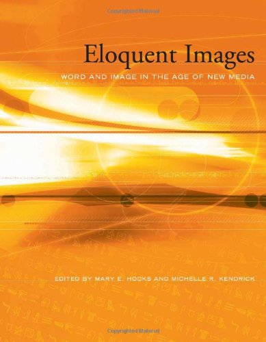 9780262083171: Eloquent Images: Word and Image in the Age of New Media