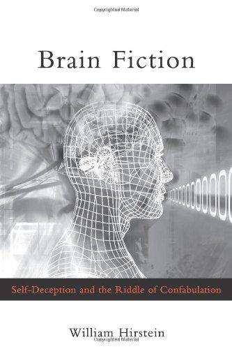 9780262083386: Brain Fiction: Self-Deception and the Riddle of Confabulation (Philosophical Psychopathology)