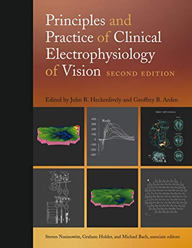 9780262083461: Principles and Practice of Clinical Electrophysiology of Vision (MIT Press)