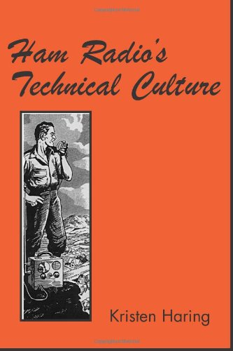 9780262083553: Ham Radio's Technical Culture (Inside Technology)