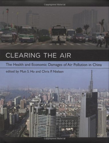9780262083584: Clearing the Air: The Health and Economic Damages of Air Pollution in China (MIT Press)