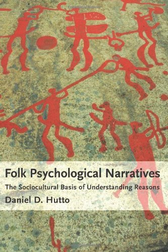9780262083676: Folk Psychological Narratives: The Sociocultural Basis of Understanding Reasons