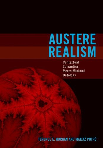 9780262083768: Austere Realism: Contextual Semantics Meets Minimal Ontology (Representation and Mind series)