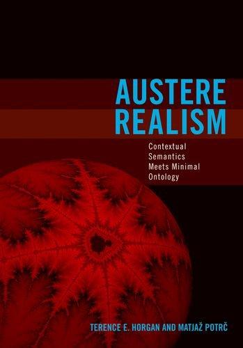 9780262083768: Austere Realism: Contextual Semantics Meets Minimal Ontology