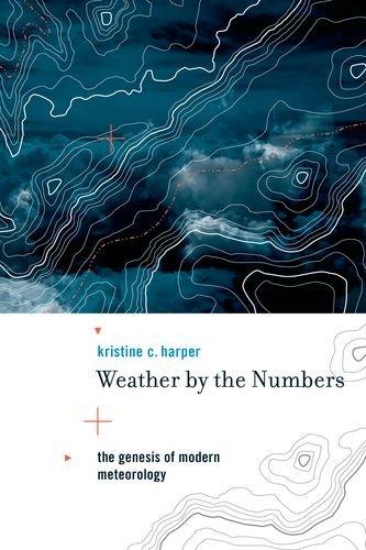 9780262083782: Weather by the Numbers: The Genesis of Modern Meteorology