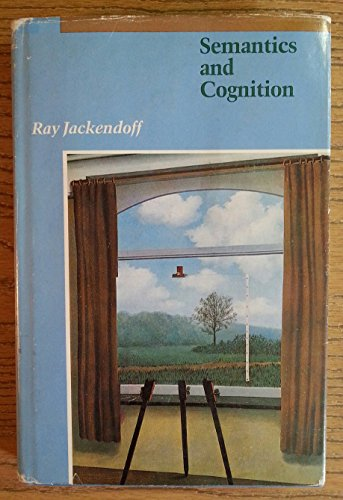 9780262100274: Semantics and Cognition