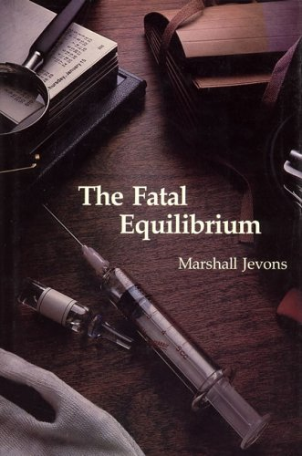 an analysis of murder and betrayal in the fatal equilibrium by marshall jevons Murder at the margin [marshall jevons] fatal equilibrium by marshall jevons mass market transform statements of economic law into deft character analysis.