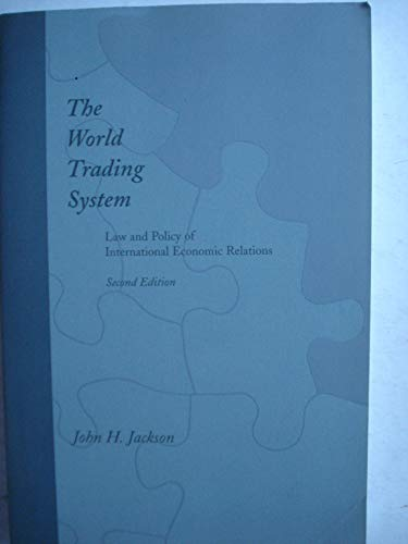 9780262100618: The World Trading System: Law and Policy of International Economic Relations