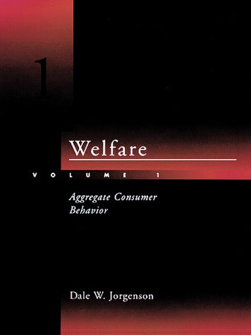 9780262100625: Welfare, Vol. 1: Aggregate Consumer Behavior