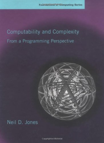 9780262100649: Computability and Complexity: From a Programming Perspective