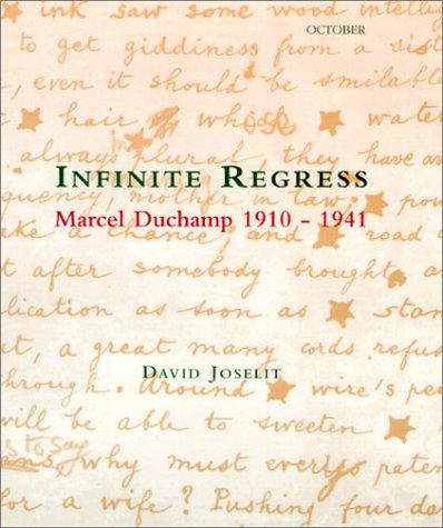 9780262100670: Infinite Regress: Marcel Duchamp 1910-1941 (October Books)