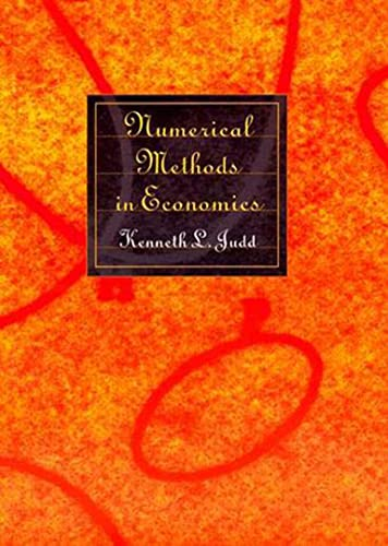 9780262100717: Numerical Methods in Economics (MIT Press)