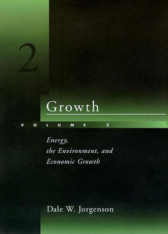 9780262100748: Growth, Vol. 2: Energy, the Environment, and Economic Growth