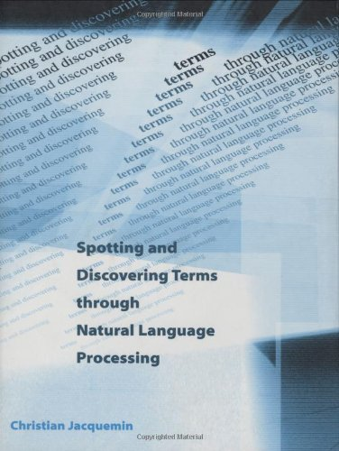 9780262100854: Spotting and Discovering Terms Through Natural Language Processing