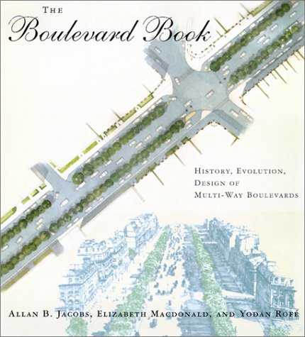 9780262100908: The Boulevard Book: History, Evolution, Design of Multiway Boulevards