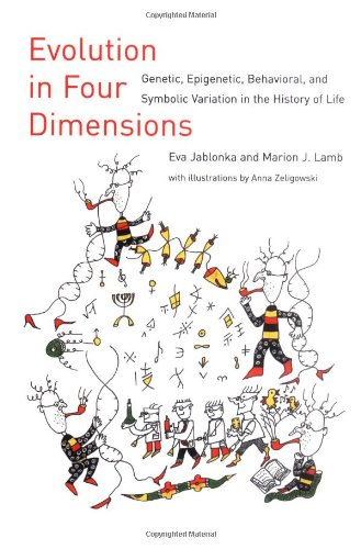 9780262101073: Evolution in Four Dimensions: Genetic, Epigenetic, Behavioral, and Symbolic Variation in the History of Life (Life & Mind: Philosophical Issues in Biology & Psychology)