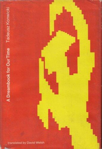 A Dreambook for Our Time: Konwicki, Tadeusz