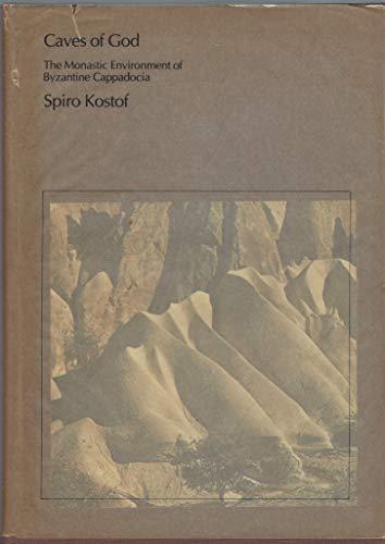 9780262110426: Caves of God: Monastic Environment of Byzantine Cappadocia