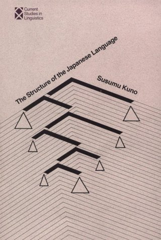 9780262110495: The Structure of the Japanese Language (Current Studies in Linguistics Series)
