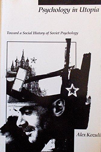 9780262110877: Psychology in Utopia: Toward a Social History of Soviet Psychology