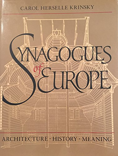 9780262110976: Synagogues of Europe: Architecture, History, Meaning (Architectural History Foundation Book)