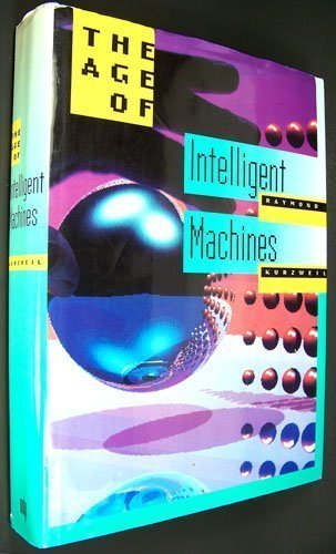 9780262111218: The Age of Intelligent Machines