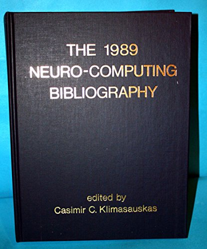 9780262111348: The 1989 Neurocomputing Bibliography (Bradford Books)
