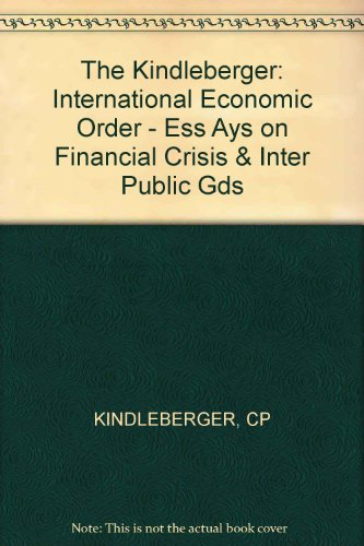 The International Economic Order Essays On Financial   The International Economic Order Essays On Financial Crisis  And International Public Goods Research Essay Topics For High School Students also Writing Service Com  Business Cycle Essay