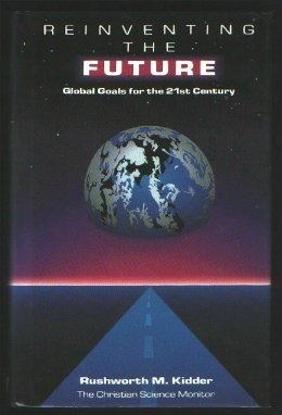 9780262111461: Reinventing the Future: Global Goals for the 21st Century