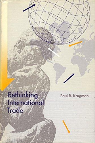 9780262111485: Rethinking International Trade