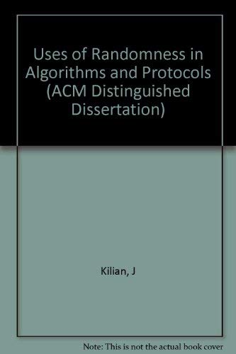 9780262111539: Uses of Randomness in Algorithms and Protocols (ACM Distinguished Dissertation)