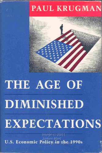 9780262111560: The Age of Diminished Expectations: U.S. Economic Policy in the 1990's