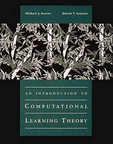 9780262111935: An Introduction to Computational Learning Theory (The MIT Press)