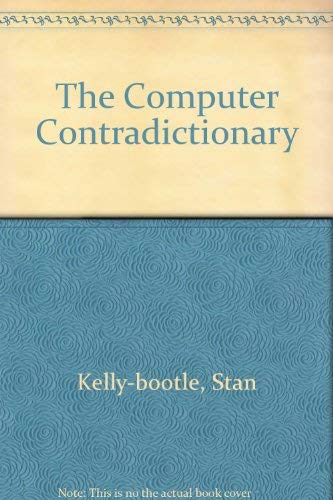 9780262112024: The Computer Contradictionary