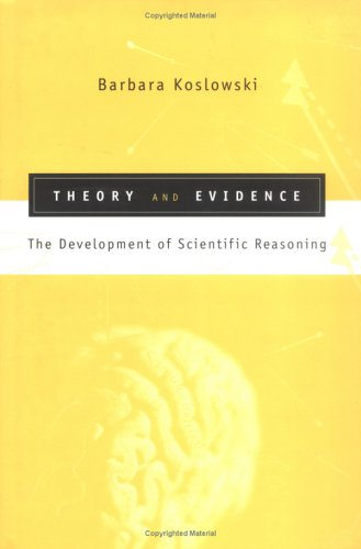 9780262112093: Theory and Evidence: The Development of Scientific Reasoning